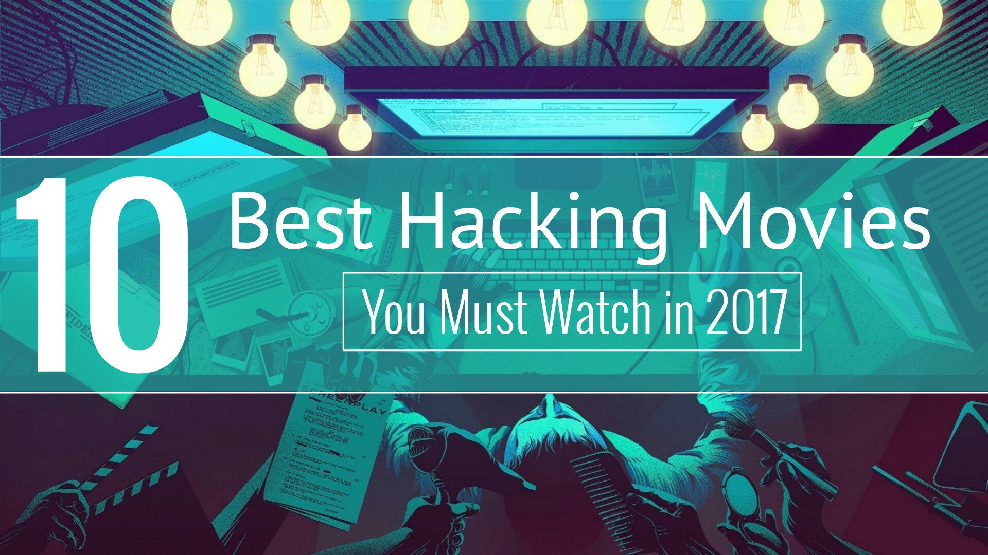 10 Best Hacking Movies You Must Watch in 2017