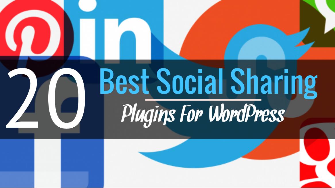 20 Best Social Sharing Plugins For WordPress in 2017