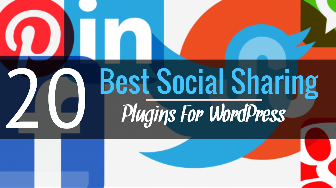 20 best social sharing plugins for wordpress