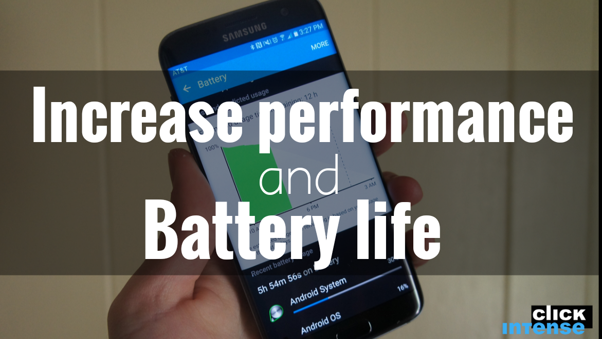 Increase performance and battery life