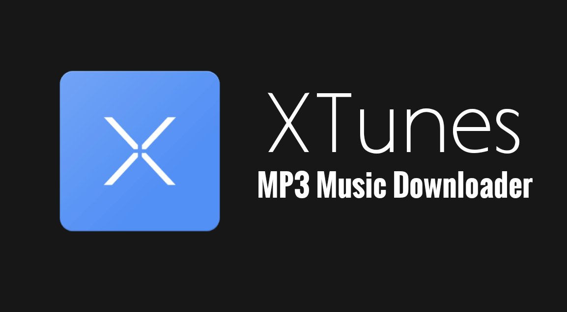 XTunes MP3 Music Downloader - 15 Useful Apps Not Available on Google Play store | 2017 Edition